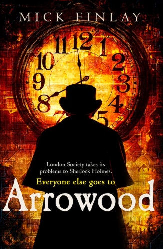 Mick Finlay's debut novel: Arrowood